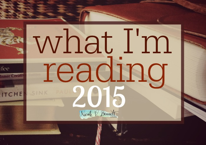 what i'm reading in 2015  nicolevbennett.com