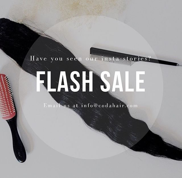 🗣FLASH SALE !! LAST DAY!!! #issasale 👇🏾 ___________________________________ $75 12+14 inches $85 16 + 18 inches $95  22 + 24 inches $110 26 + 30 inches Email us at info@codahair.com to place your order today!