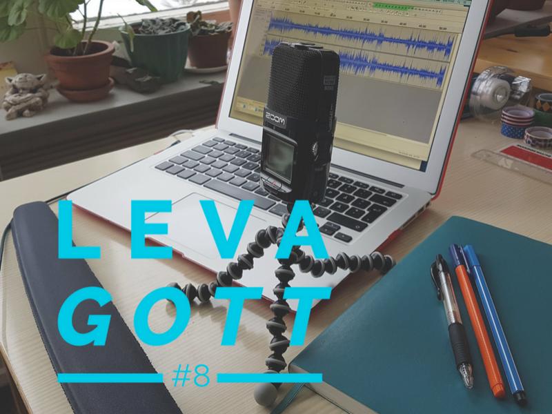 Leva gott, avsnitt #8 (Soundcloud).png