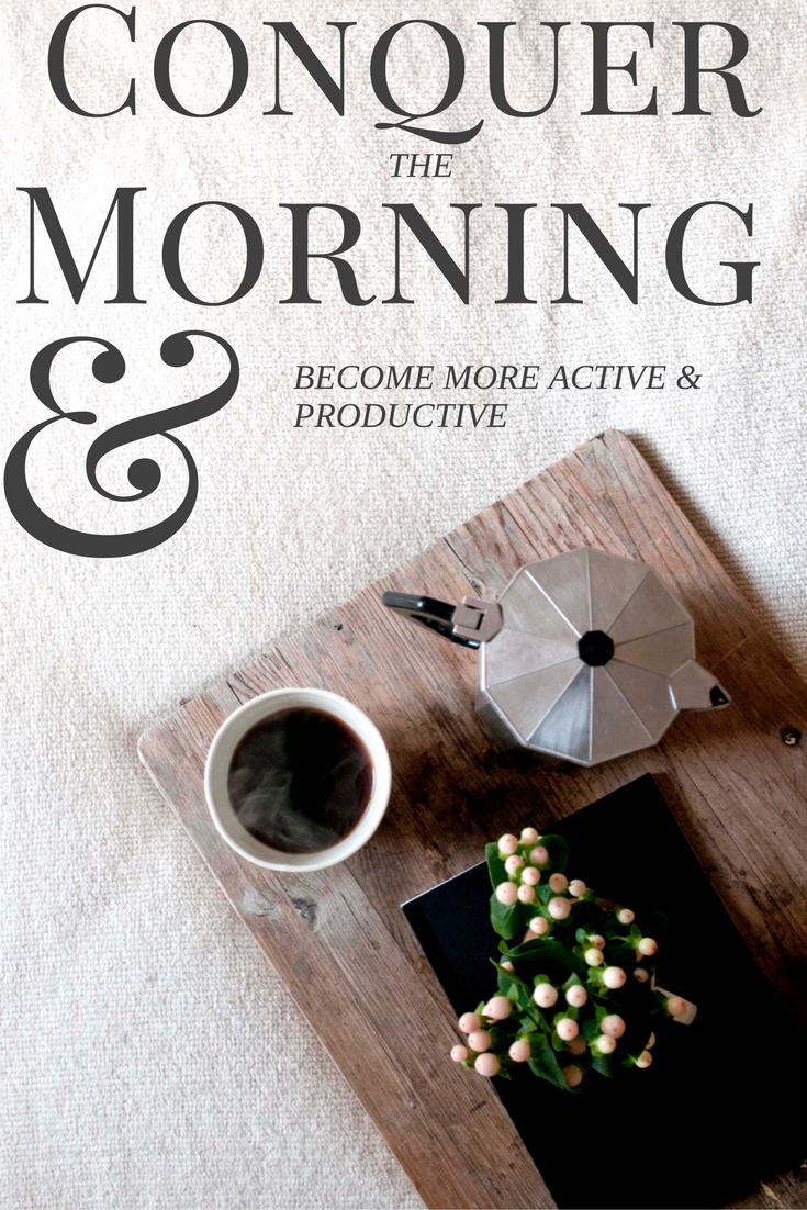 Interested in becoming a morning person? Click Here