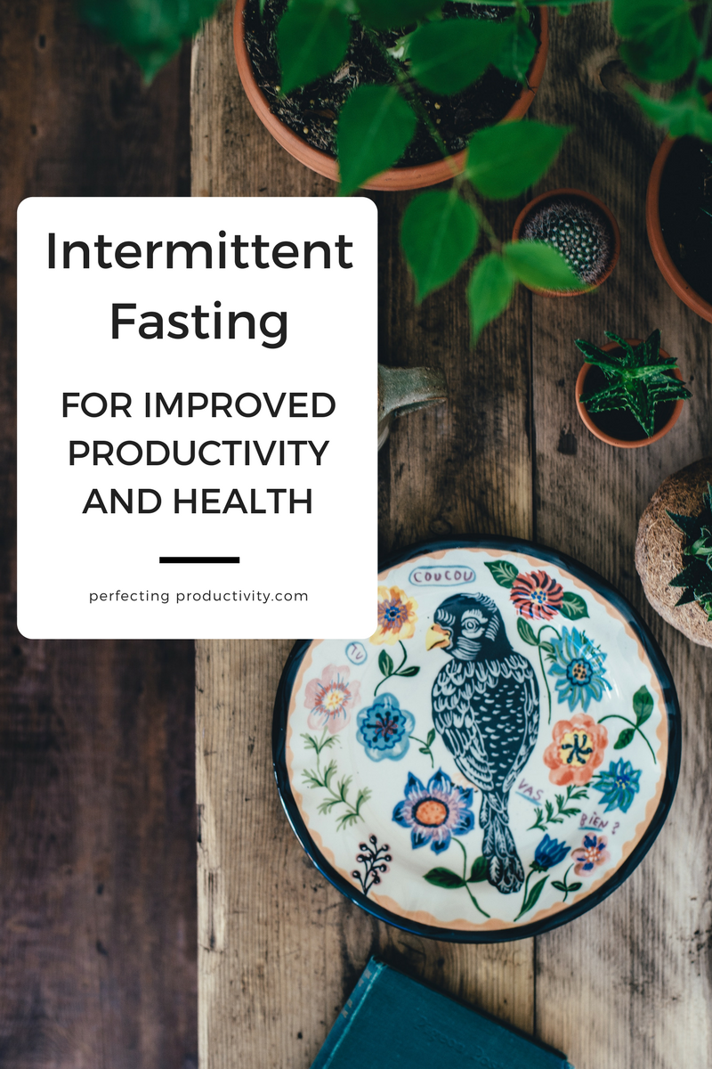 Intermittent fasting for improved health and productivity. #health #fasting