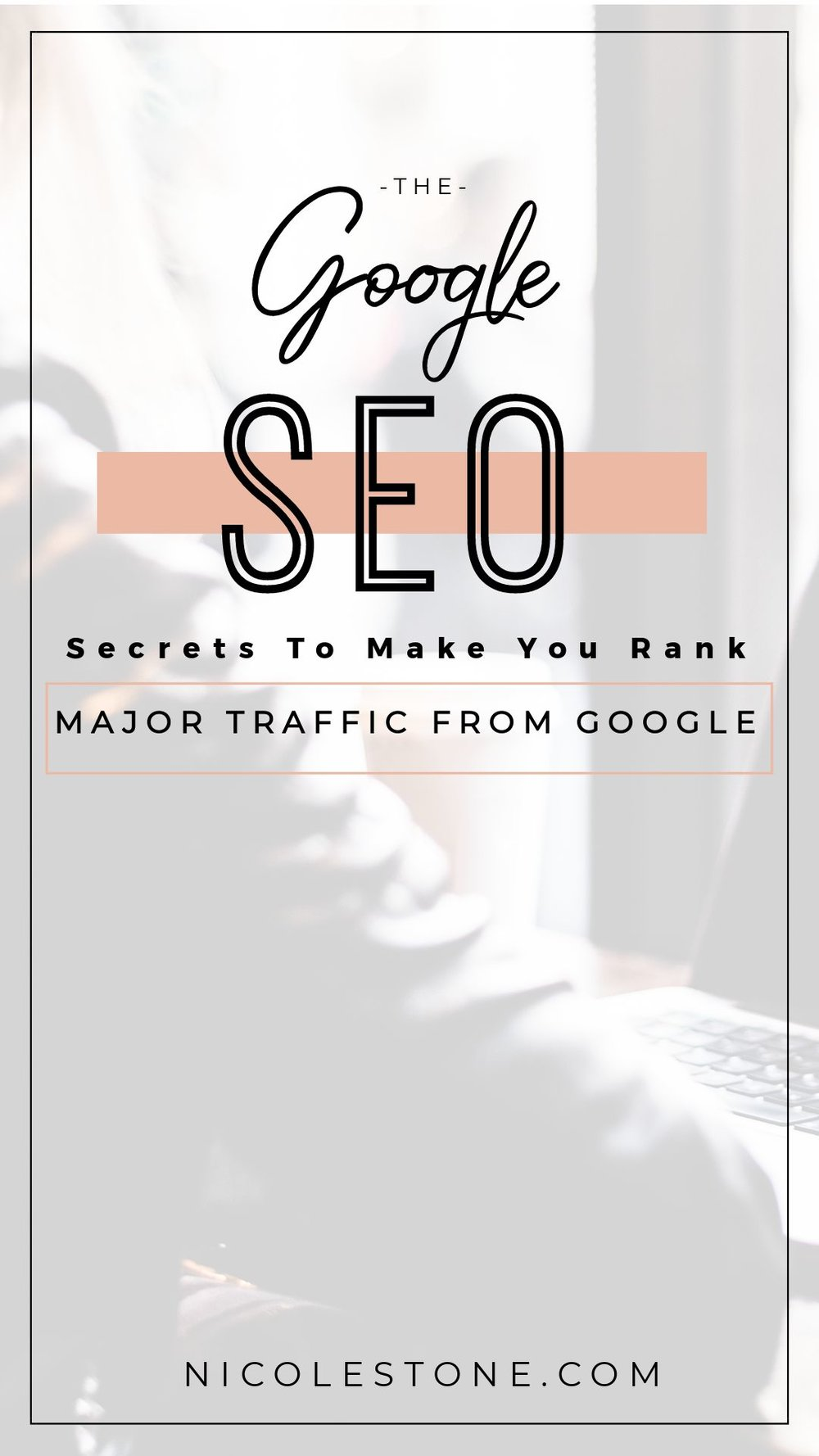 Google SEO secrets that will boost your organic traffic quickly! Learn how I get 20,000 pageviews a month from Google! #blogging #blog #seo #marketing