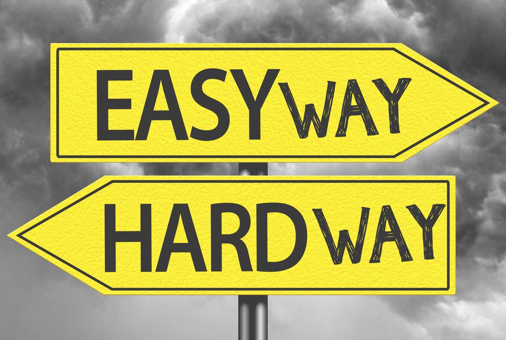 Easy way | Hard way.jpeg