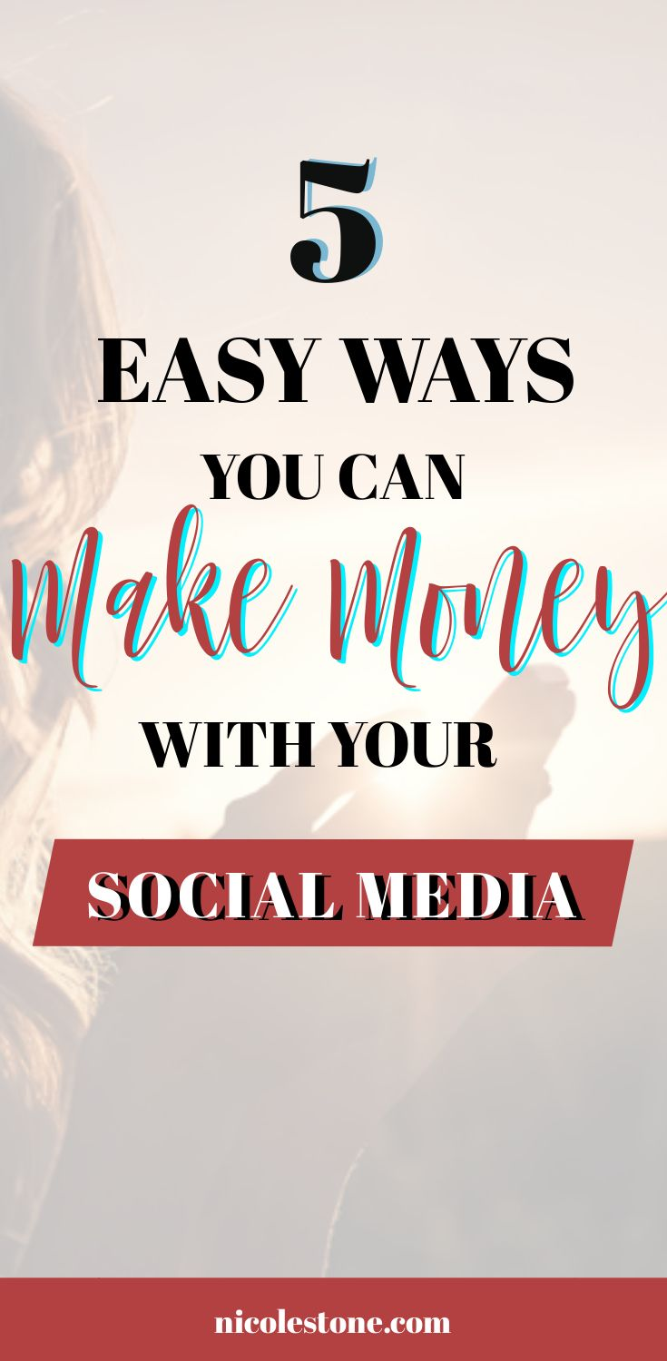 Make money online with your social media! These are 5 easy ways YOU can start making money with your social media accounts today. Complete guide! #marketing #makemoneyonline #socialmedia #income #blogging