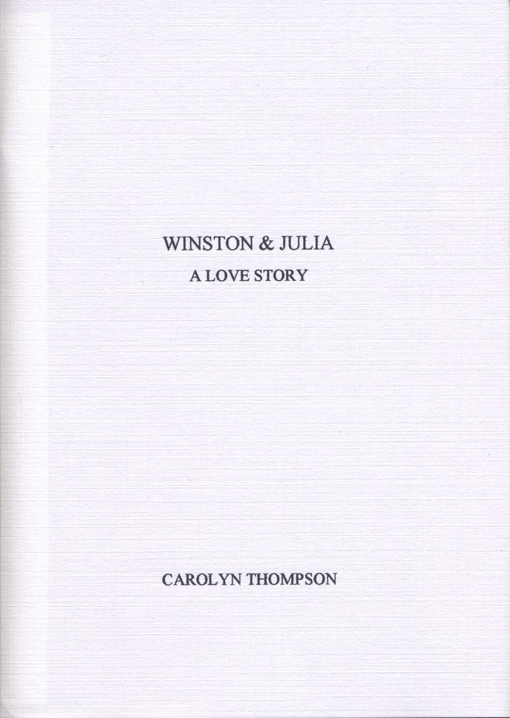 Carolyn Thompson Winston & Julia: A Love Story 2003