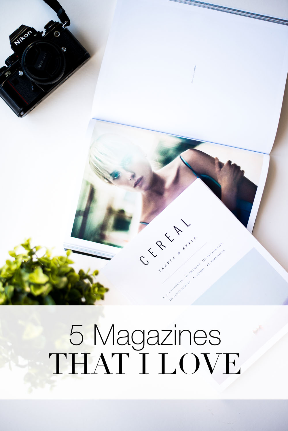 5 Magazines That I Love - oliviablogs.com