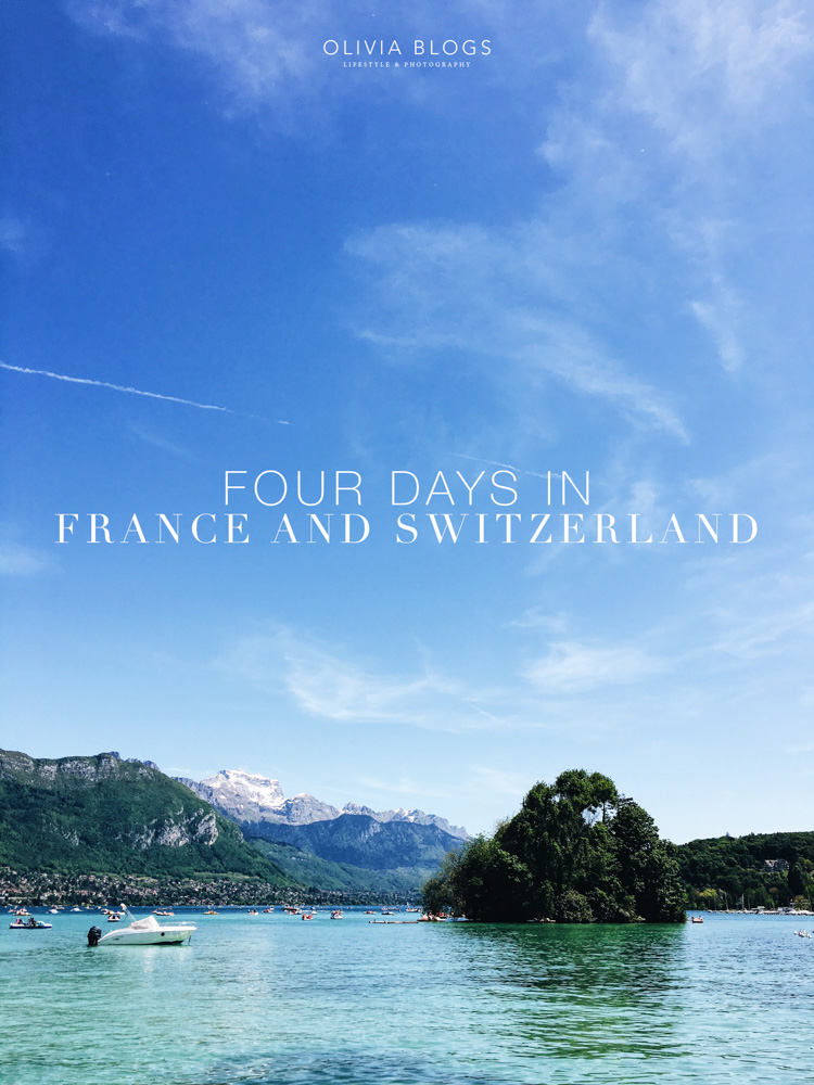 Four Days In France and Switzerland