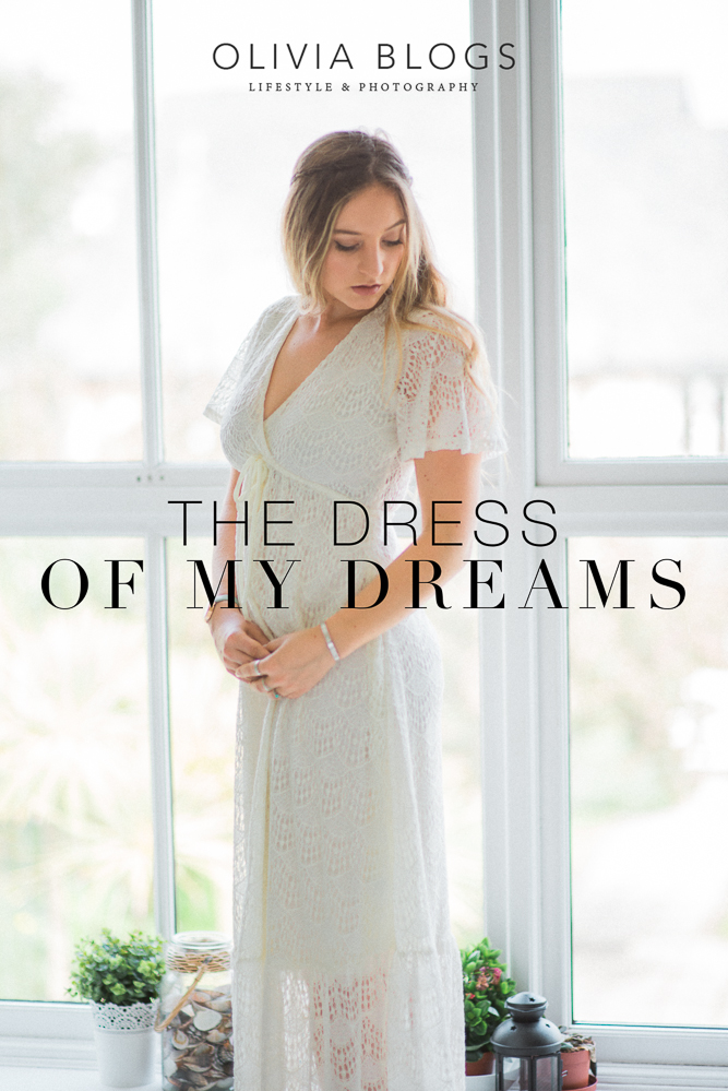 The Dress Of My Dreams by Olivia Blogs
