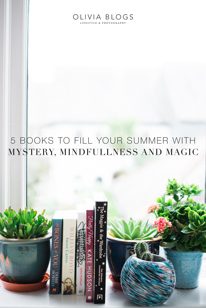 5 Books To Fill Your Summer with Mystery, Mindfullness ,and Magic - oliviablogs.com