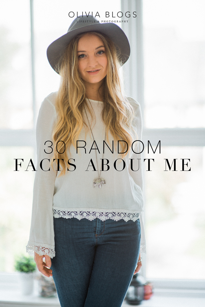 30 Random Facts About Me - oliviablogs.com