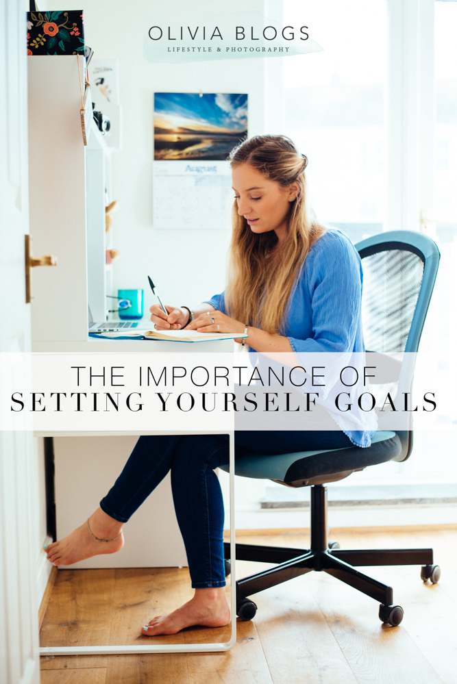 The Importance Of Setting Yourself Goals | oliviablogs.com