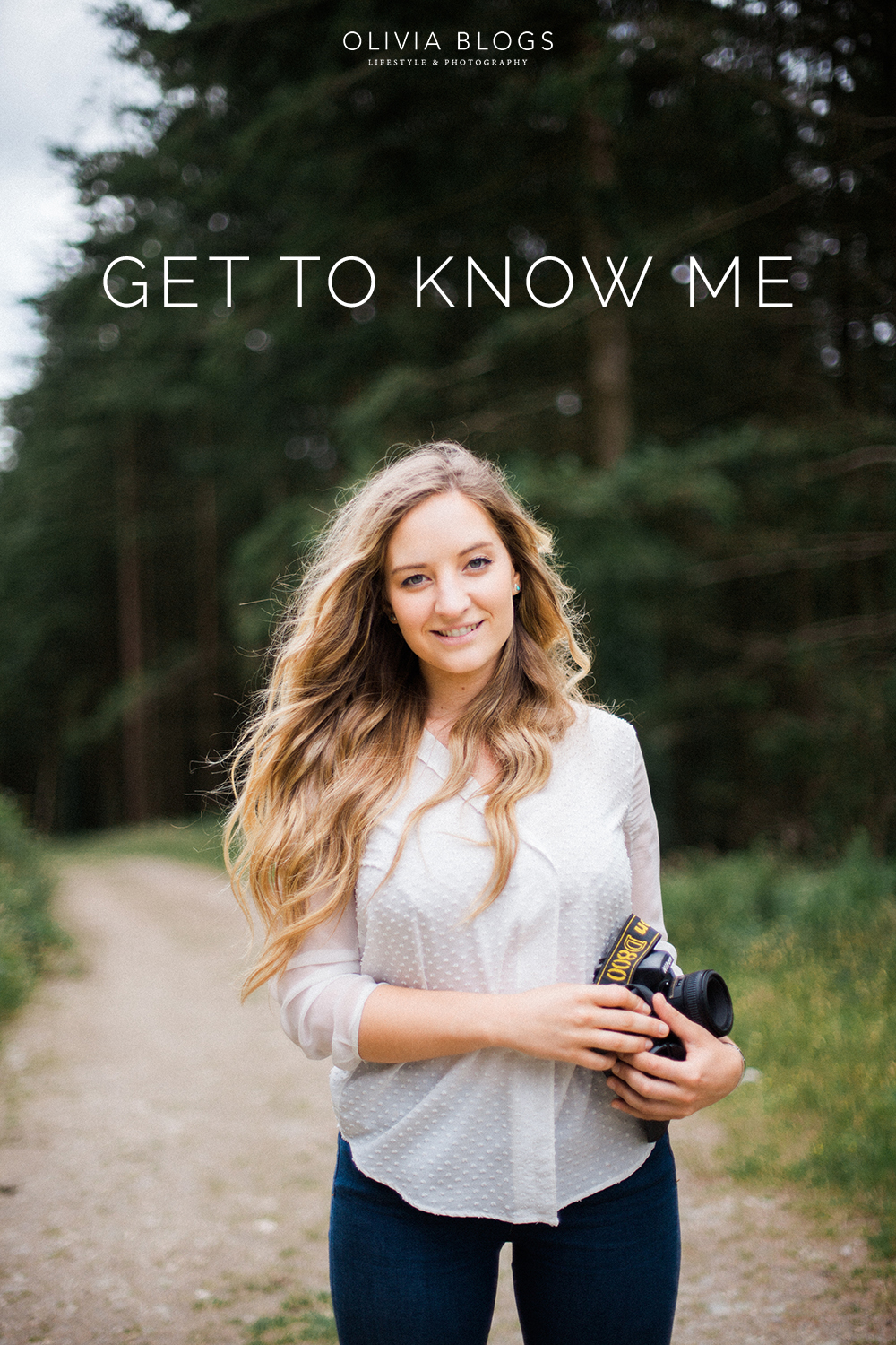 Get To Know Me | The Girl Behind The Camera | oliviablogs.com