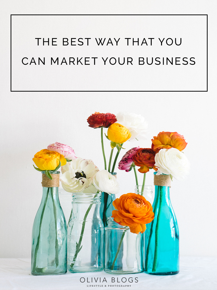 The Best Ways That You Can Market Your Business