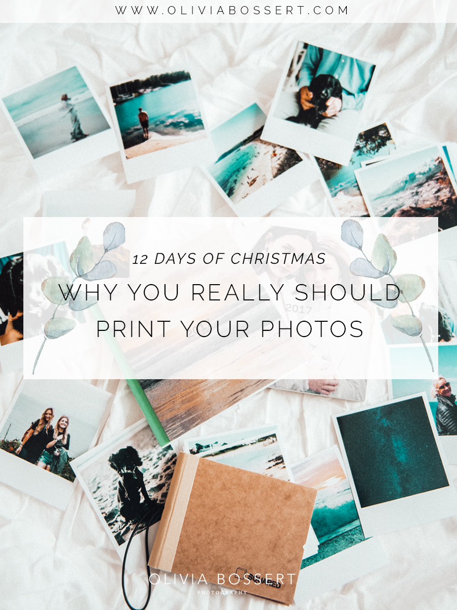 Why You Really Should Print Your Photos // 12 Days of Christmas // www.oliviabossert.com // printing photos, photography, memories, home decor, lifestyle, squared, instagram photos, gifts for christmas,