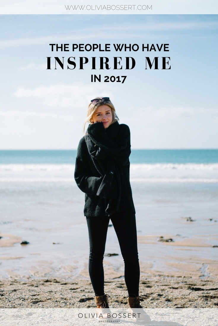 The People Who Have Inspired Me Throughout 2017 // www.oliviabossert.com // inspiring people, people to follow, lifestyle bloggers, photographers, creative business owners, get inspired, 2017