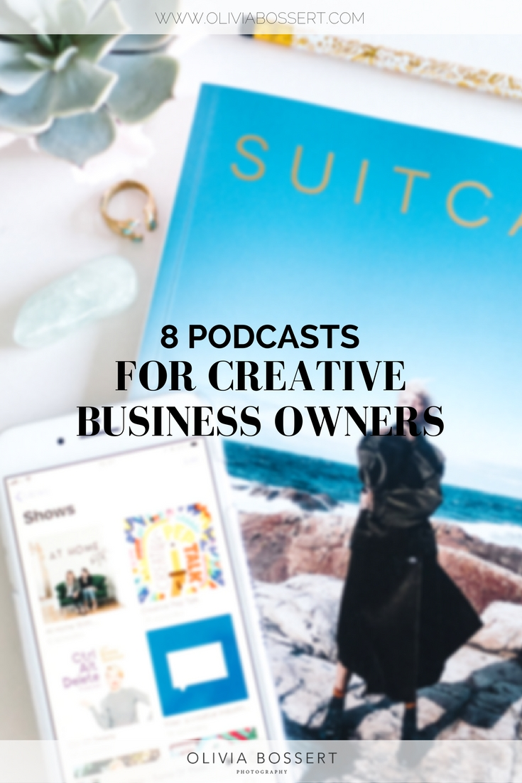 8 Podcasts For Creative Business Owners // www.oliviabossert.com // podcasts, listen to podcasts, best podcasts, favourite podcasts, business podcasts, interviews, inspiring podcasts #podcast #bestpodcasts #businesspodcasts #creativepodcasts
