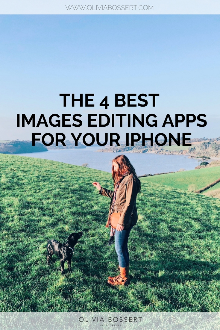 The 4 Best Image Editing Apps for your iPhone // www.oliviabossert.com // #iphoneediting #iphoneimages #bestapps #instagamediting #intagramimages #instagramtips #iphonetips #prettyphotos #businesstips #socialmediatips #photographytips