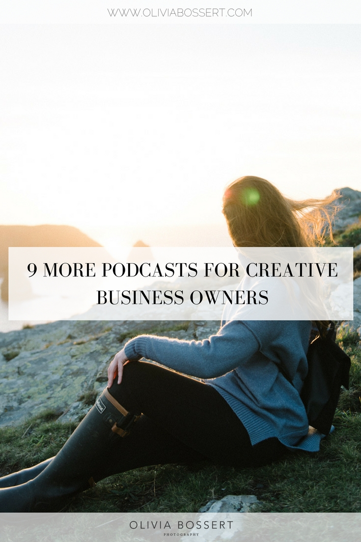 9 More Podcasts For Creative Business Owners // www.oliviabossert.com // podcasts, creative business owner, business tips, social media tips, slow living tips, podcast