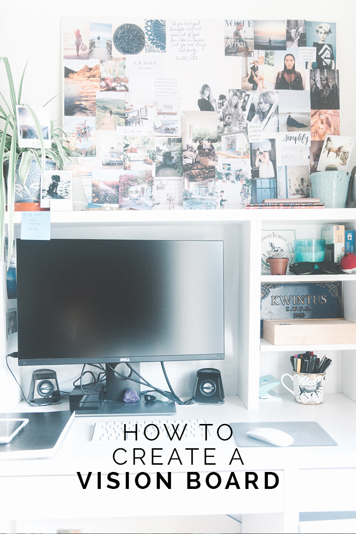 How to Create A Vision Board // www.oliviabossert.com // vision board, law of attraction, business tips, blogging tips, goal setting, visualisation, clarity, blogging tips
