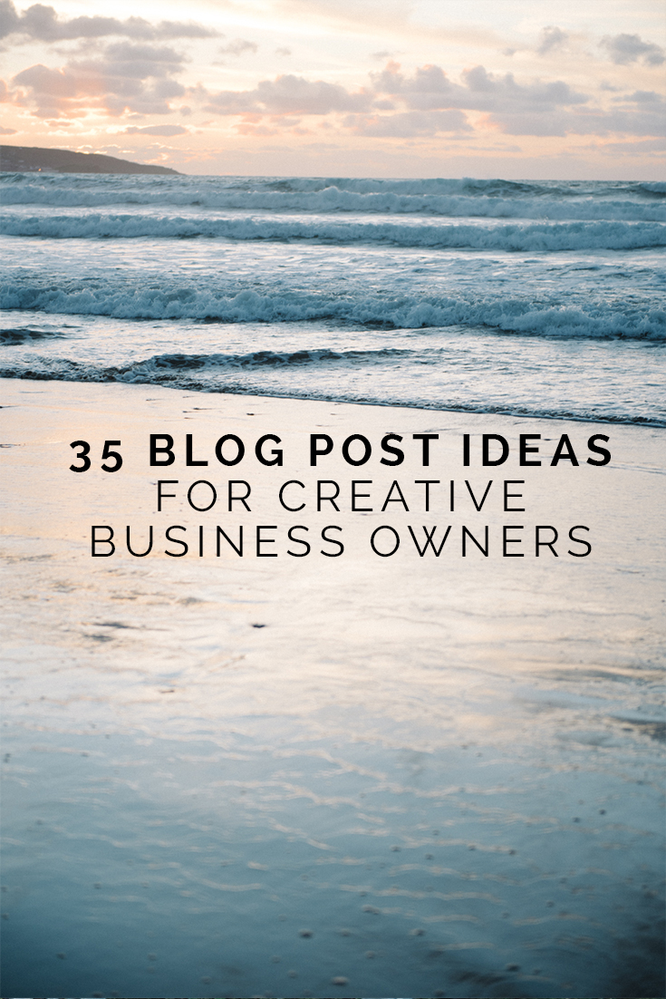 35 BLOG POST IDEAS FOR CREATIVE BUSINESS OWNERS // www.oliviabossert.com // creative business owners, blog post ideas, blogging inspiration, blog post inspiration, entrepreneur, girlboss, female entrepreneur, free printable