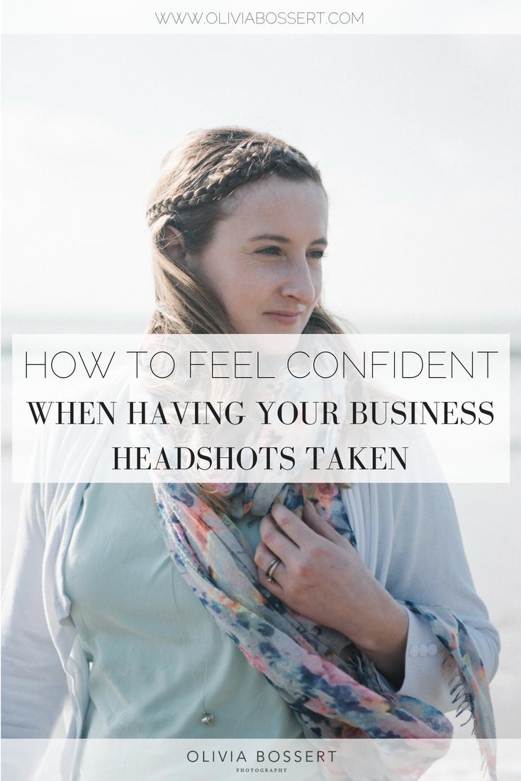 How+To+Feel+Confident+When+Having+Business+Headshots+Taken+%2F%2F+www.oliviabossert.jpeg