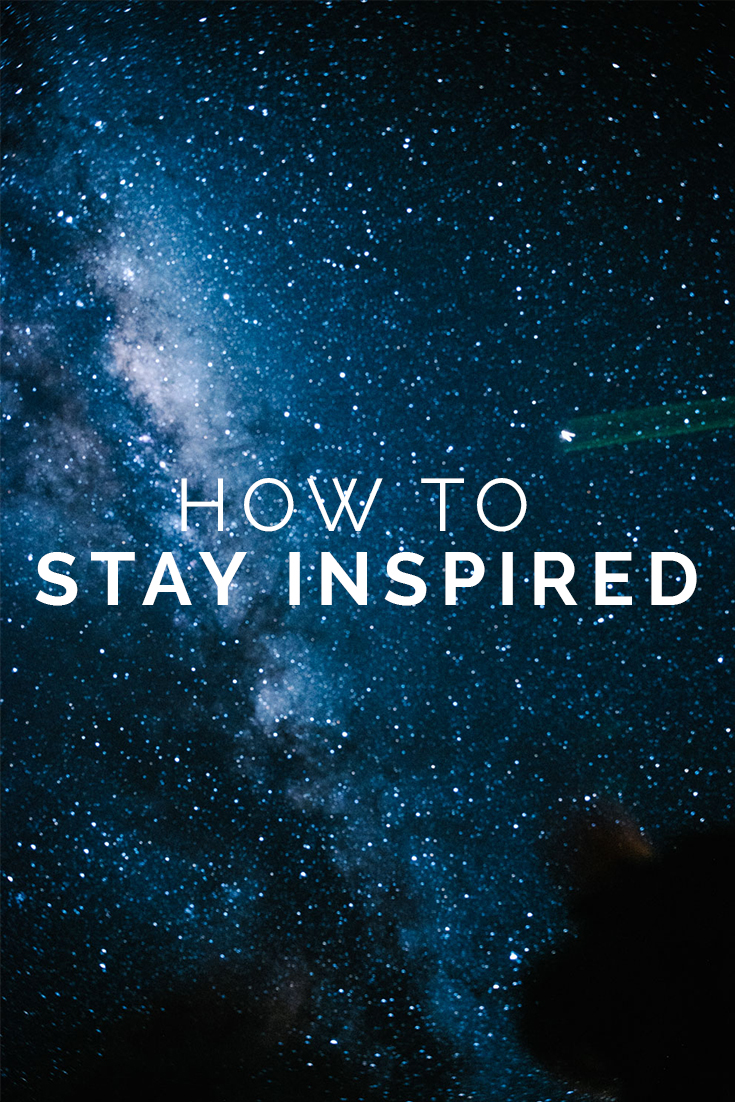 How To Stay Inspired // www.oliviabossert.com // creativity, inspiration, staying inspired, staying creative, creative block, overcoming creative block, being creative, being artistic, motivation, business tips, marketing tips, photography tips, social media tips, UK photographer, photo of the stars, astrophotography, star photography