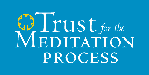 Trust for the Meditation Process