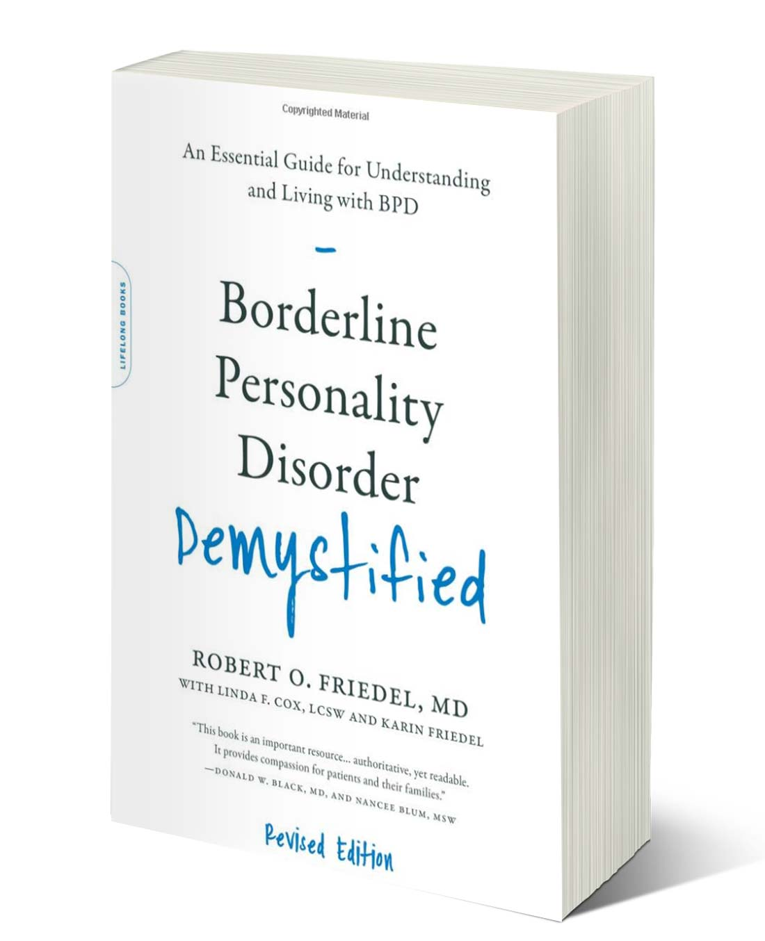 Borderline Personality Disorder Demystified, Revised Edition An Essential  Guide for Understanding and Living with BPD — Black Sheep Project