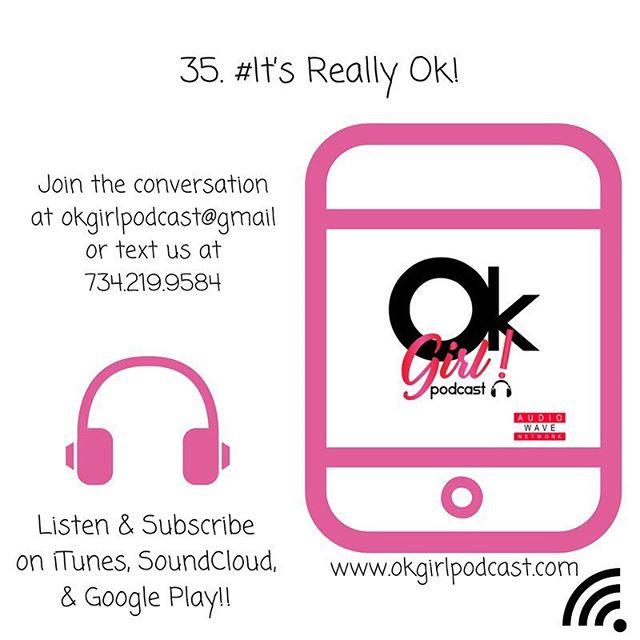 @okgirlpodcast Episode 35  is available now on SoundCloud & ITunes !! 🌊🌊🌊 #Fashion #Beauty  #share #rate #podcast #audiowavenetwork #Podsincolor #pnkpnda #Timmy #Detroit #OkGirl #dopeblackpods