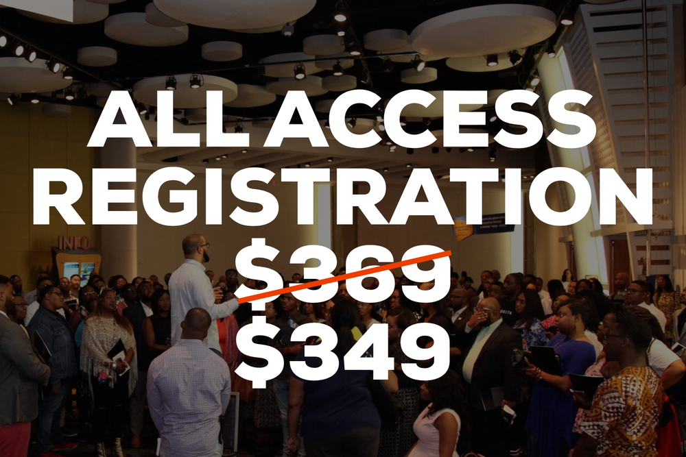 All Access Registration - Only 200 Spots Available  -  • Access To All 42 Sessions, Clinics & Panels • Ultra Premium Custom Resources & Materials• Front Row All Access Seating In All Evening Services Including The Friday Night Broadcast Live On The Word Network• Exclusive All Access Seating In All Day Sessions • 1 Ticket To The Black Tie Legends Gala• Admission to the All Access Lounge
