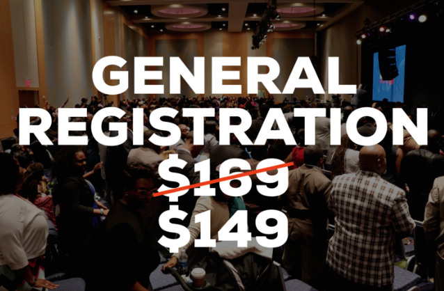 General Registration - • Access To All 42 Sessions, Clinics & Panels • Fully Custom Resources & Materials • Guaranteed Seating In All Evening Services Including The Friday Night Broadcast Live On The Word Network