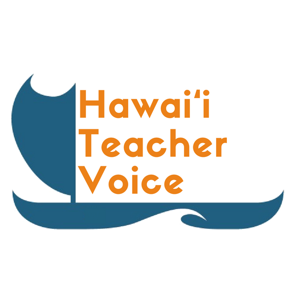 Our Voices — Hawai'i Teacher Voices