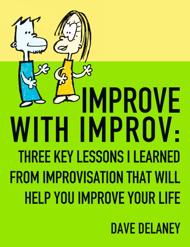 Improve with Improvisation