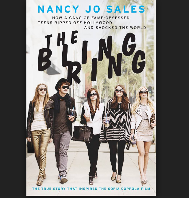 The Bling Ring by  Nancy Jo Sales