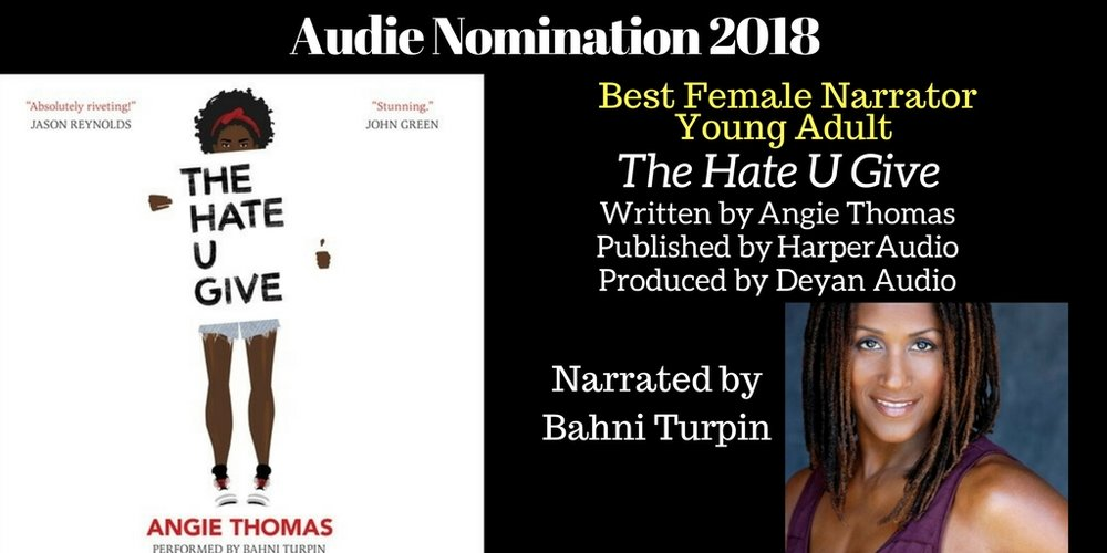 The Hate U Give - 2018 - Audie Nominee Best Young Adult