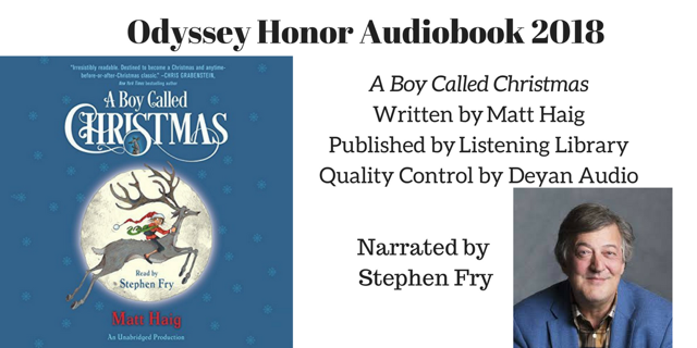 A Boy Called Christmas - 2018 Odyssey Honor