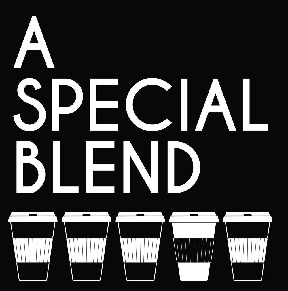 A Special Blend B&W