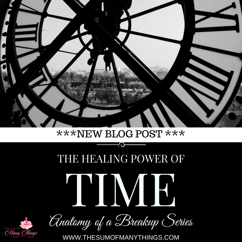 Anatomy Of A Breakup Pt3 The Healing Power Of Time The Sum Of
