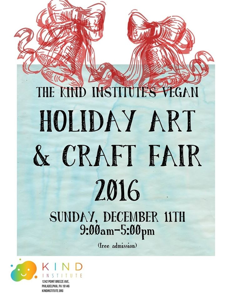 Join us for The KIND Institute: Vegan Holiday Art & Craft Fair 2016