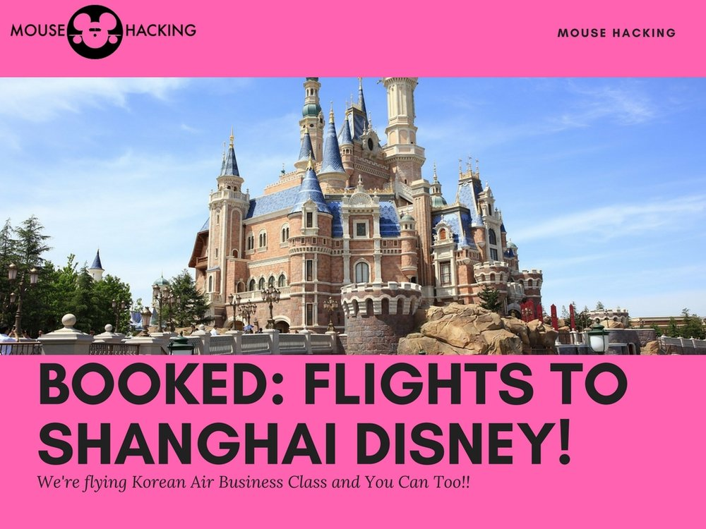 booked-shanghai-disneyland-korean-air-business-class.jpg