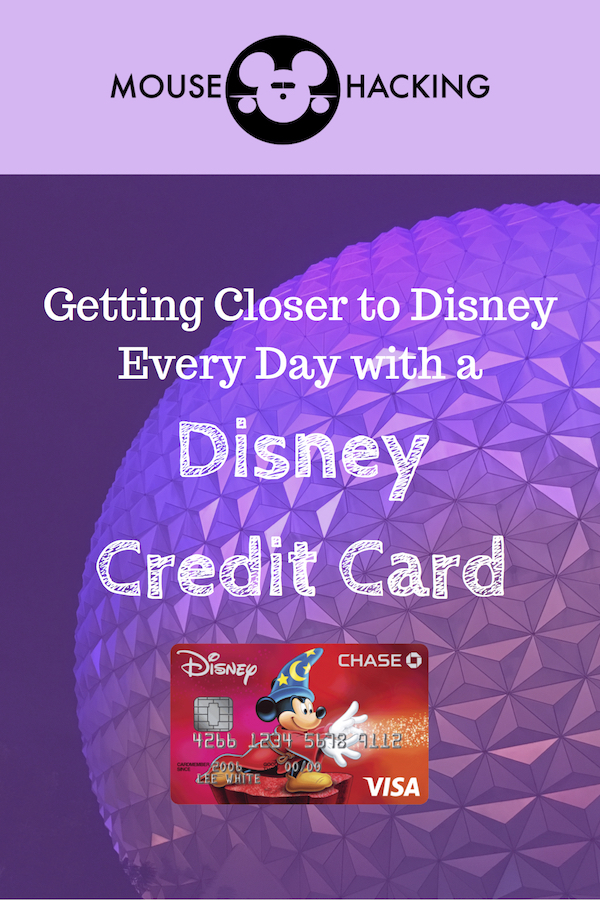 Using a Disney credit card every day can bring you that much closer to Disney!