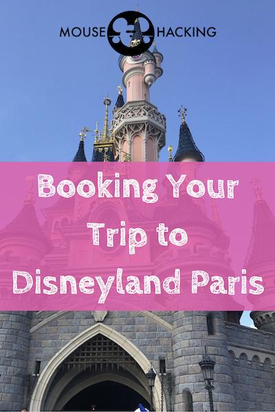 Booking your trip to Disneyland Paris! Pin it!