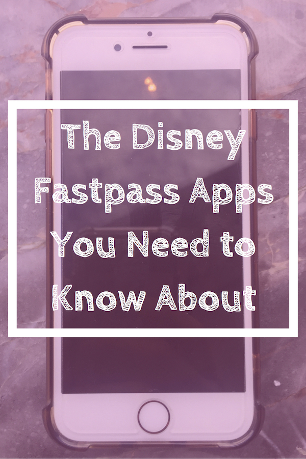 The Disney Fastpass Apps you Need to Know About! Pin it!