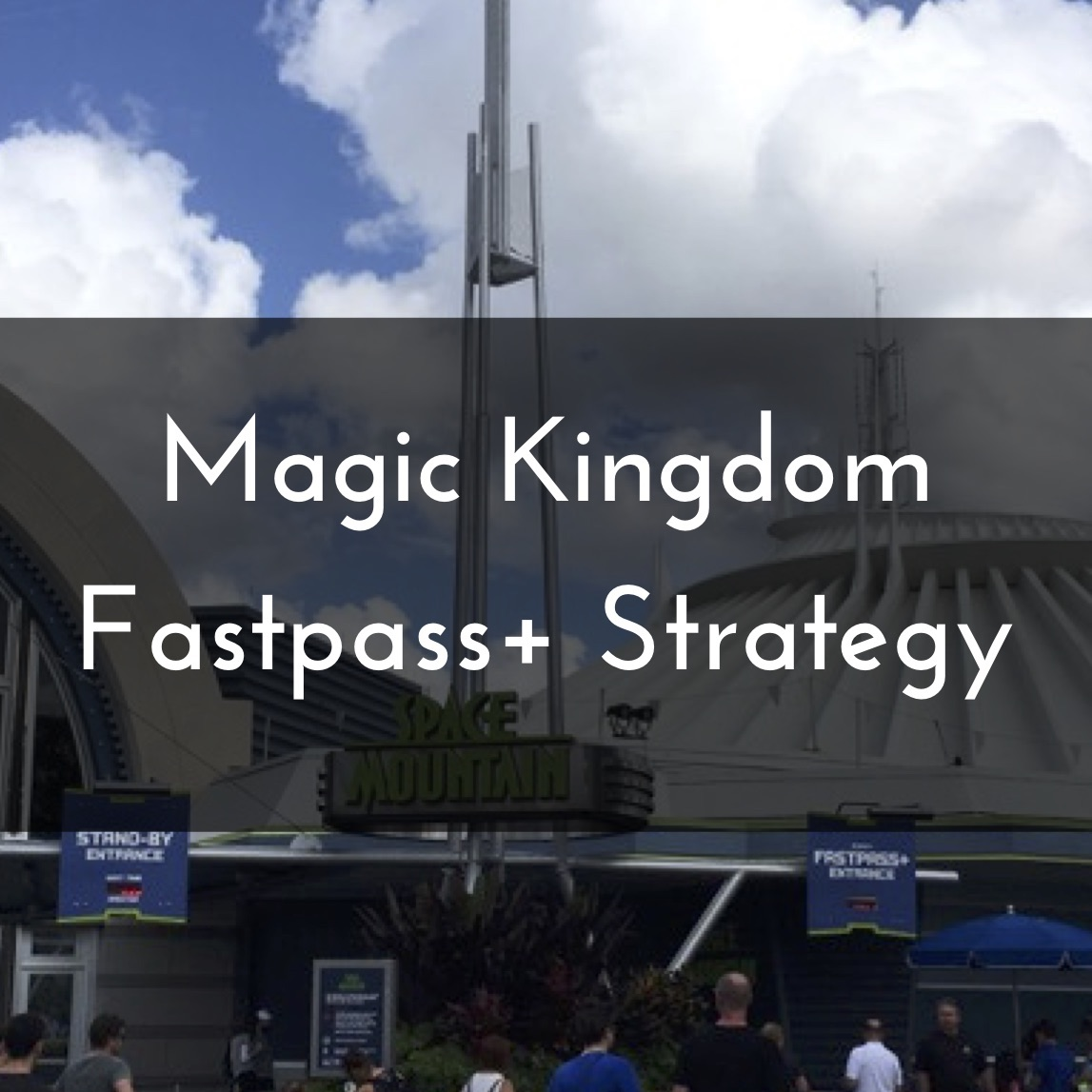 Exceptional Magic Kingdom FastPass+ Strategy 2018   Mouse Hacking   Doing Disney Better  For Less