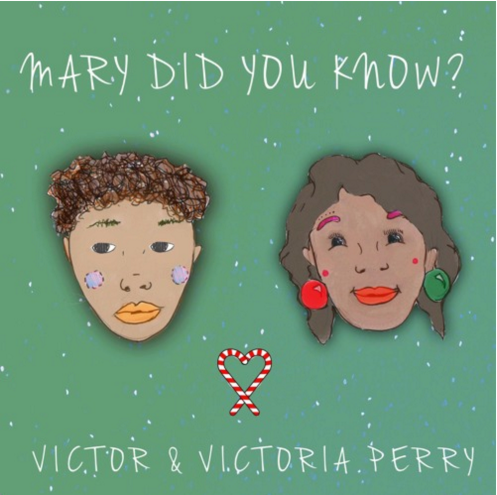 Victor Perry - Mary Did You Know (feat. Victoria Perry) - Single