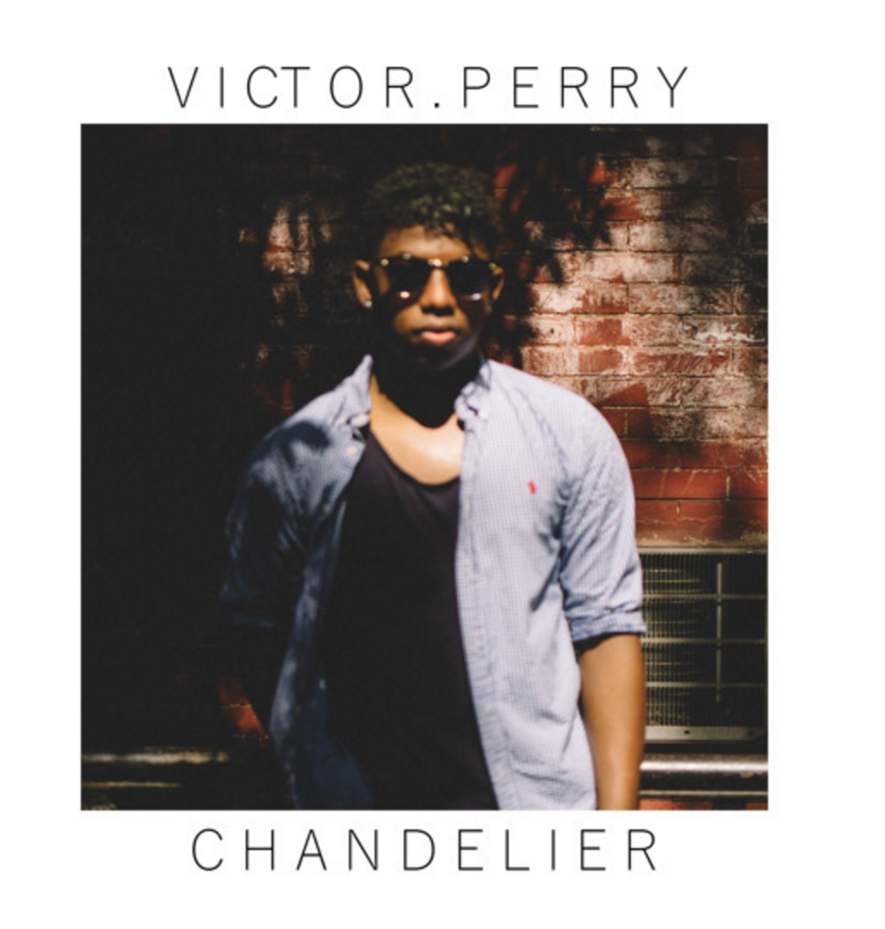 Victor Perry - Chandelier (Sia Cover) - Single
