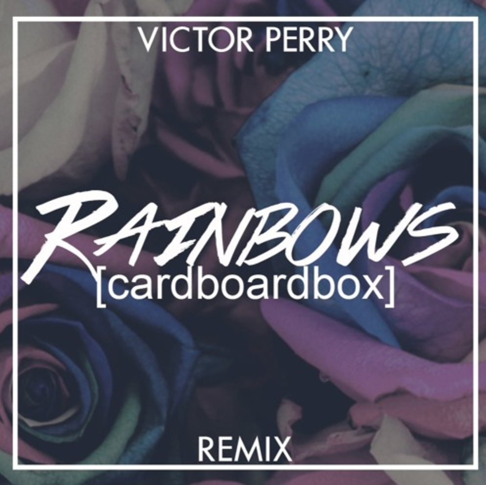 Victor Perry - Rainbows [Cardboardbox Remix] - Single