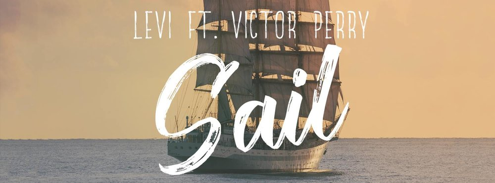 "Promotional Banner for ""Sail (featuring Victor Perry)"" produced by Levi."