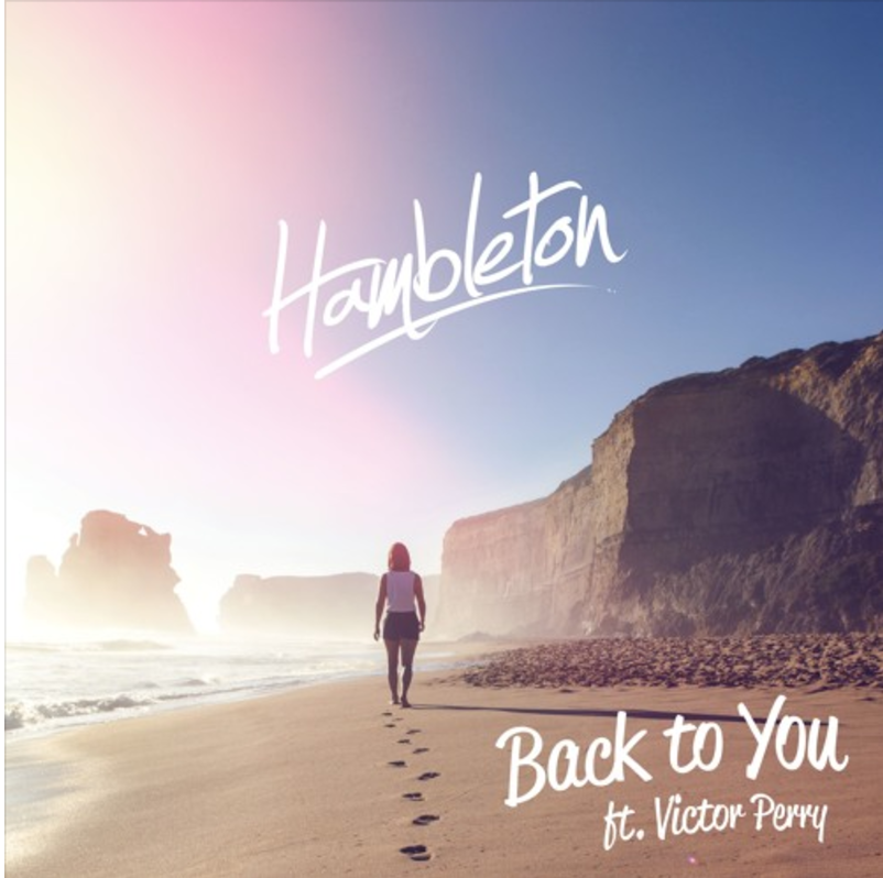 Hambleton - Back To You (featuring Victor Perry)