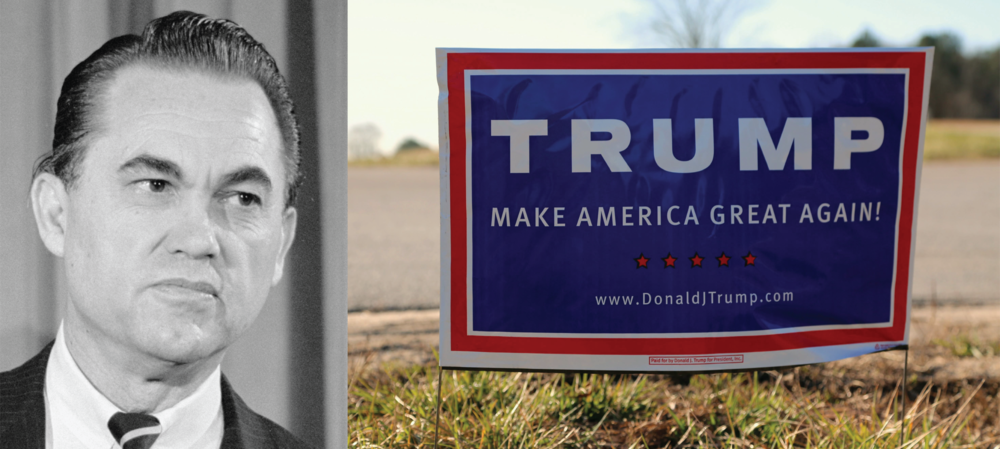 from left: George Wallace (US News & World Report / wikimedia commons), Trump yard sign (Dodgerton Skillhause / morguefile)